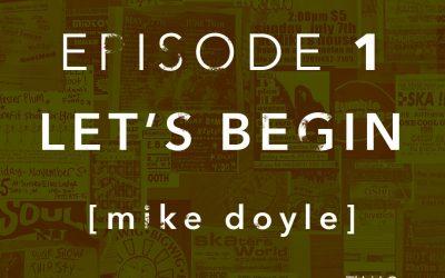 Episode 001 Lets Begin