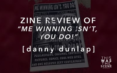 Zine Review of Me Winning Isn't You Do