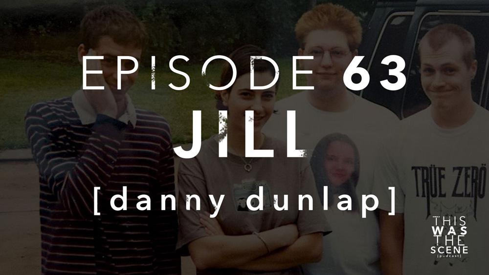 Episode 063 Jill Danny Dunlap
