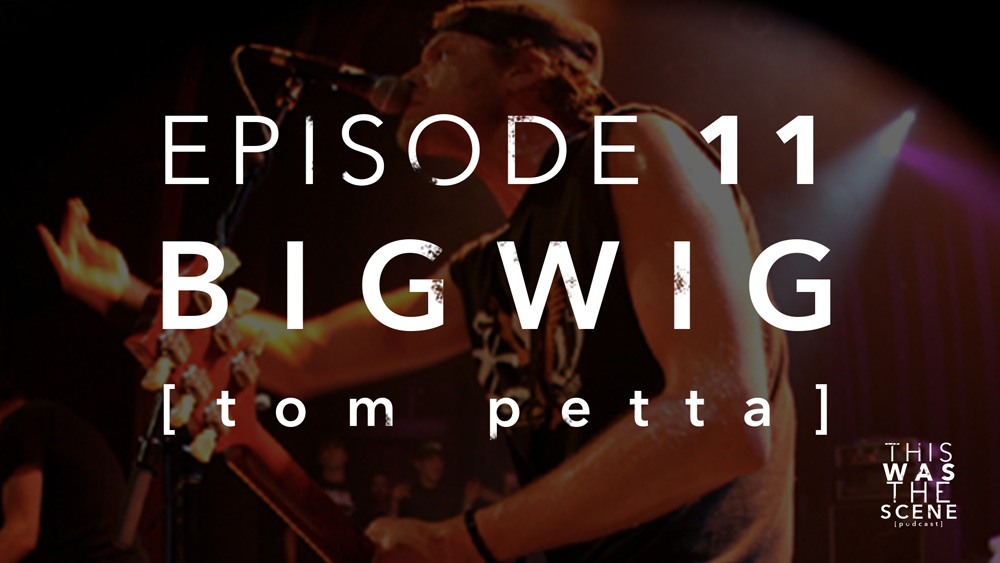 Episode 011 Bigwig Tom Petta Interview