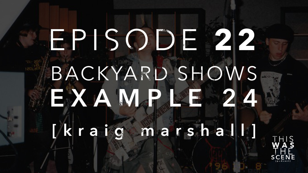 Episode 022 Backyard Shows Example 24 Kraig Marshall