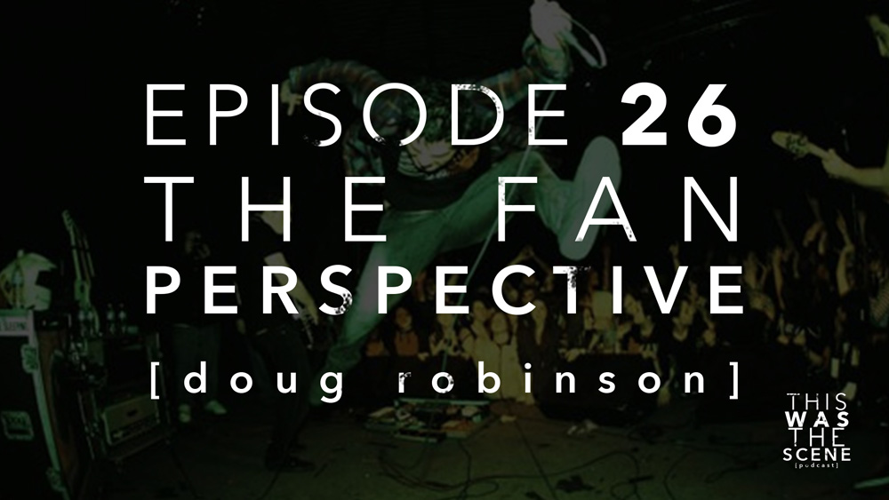 Episode 026 The Fan Perspective Doug Robinson The Sleeping Interview