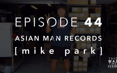 Episode 044 Asian Man Records Mike Park Interview