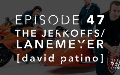 Episode 047 The Jerkoffs Lanemeyer David A Patino Interview