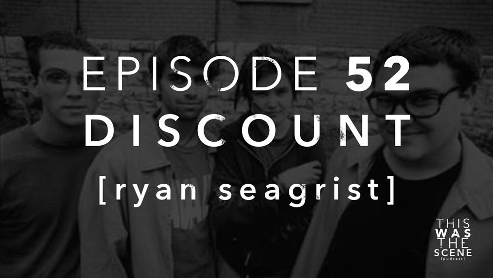 Episode 052 Discount Ryan Seagrist