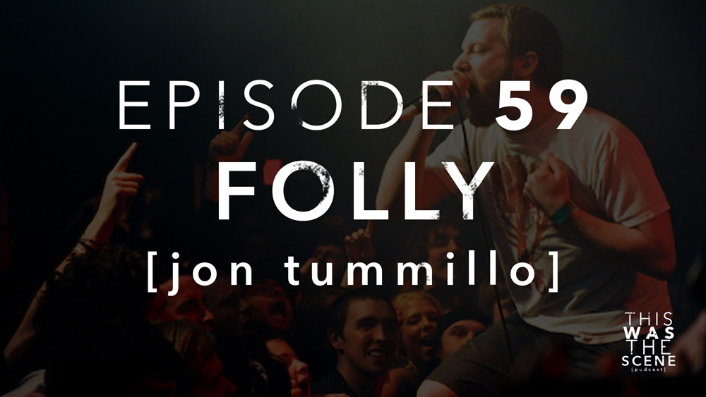 Episode 059 Folly Jon Tummillo