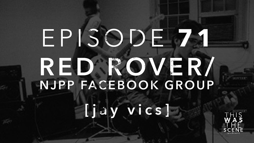 Episode 071 Red Rover NJPP Facebook Group Jay Vics