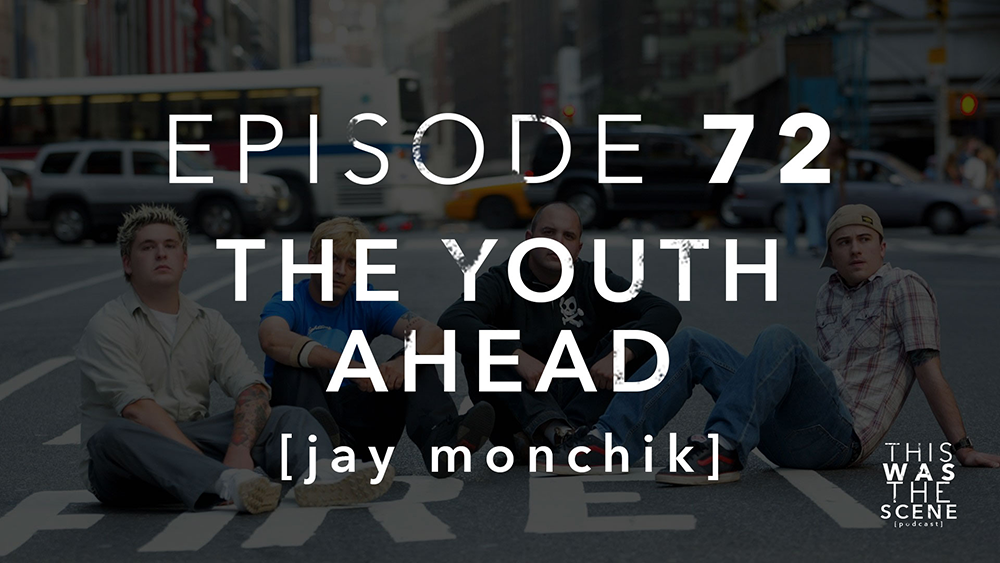 Episode 072 The Youth Ahead Jay Monchik Interview