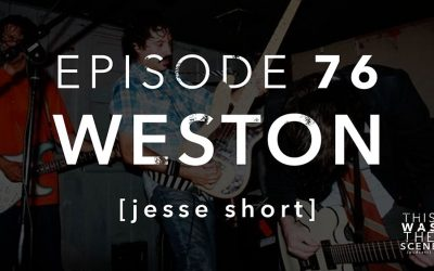 Episode 076 Weston Jesse Short
