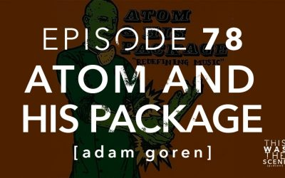 Episode 078 Atom and his Package interview