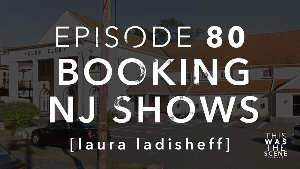 Episode 080 Booking NJ Shows Laura Ladisheff