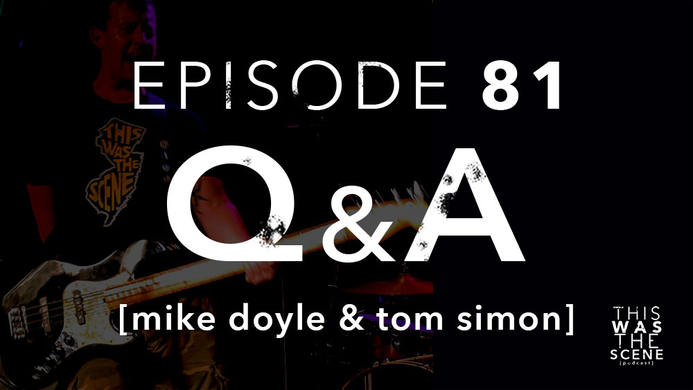 Episode 081 QnA Mike Doyle