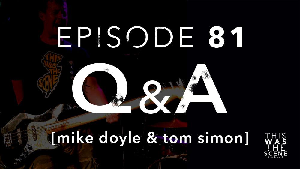 Episode 081 QnA Mike Doyle