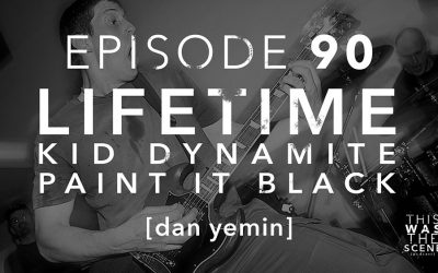 Episode 090 Lifetime Kid Dynamite Dan Yemin