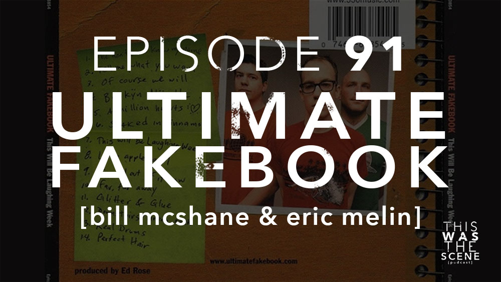 Episode 091 Ultimate Fakebook Bill McShane and Eric Melin