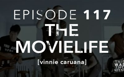 Episode 117 the movielife Vinnie Caruana