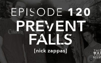 Episode 120 Prevent Falls Nick Zappas