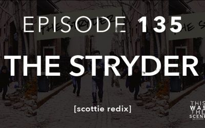 Episode 135 The Stryder Scottie Redix