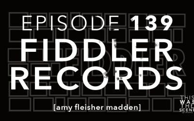 Episode 139 Fiddler Records Amy Fleisher Madden
