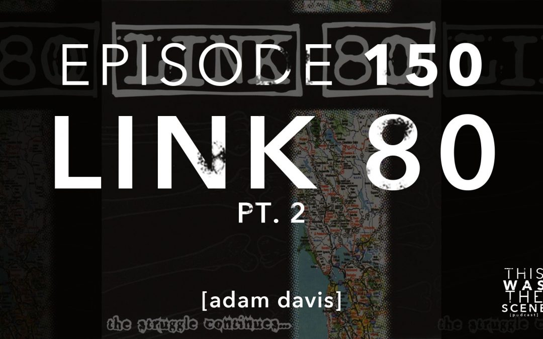 Episode 150 Link 80 Recap Adam Davis