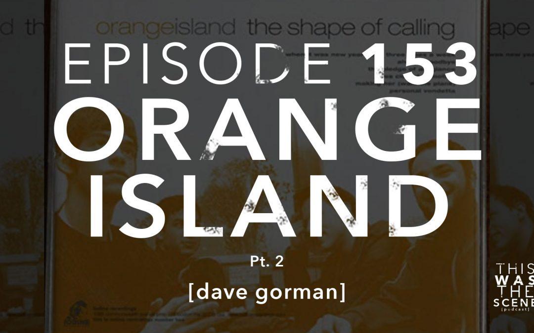 Episode 153 Orange Island Dave Gorman Part 2